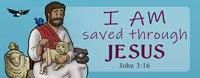 I am saved through Jesus